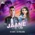 Jaane Dil Mein Kab Se Hai Tu (Remix) DJ AJAY x DJ PHILLORA