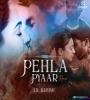 Pehla Pyar (Remix) - DJ Khush