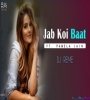 Jab Koi Baat Ft Pamela Jain (Bollywood Tropical Remix) DJ Reme