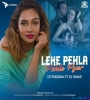 O Leke Pehla Pehla Pyar (Remix) DJ Paroma