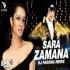 Sara Zamana Haseeno Ka Deewana (Remix) DJ Paroma