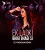 Ek Ladki Bhigi Bhagi Si (Remix) DJ Paroma
