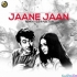 Jaane Jaan (Remix) DJ R Factor