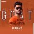 GOAT REMIX - DJ NAFIZZ