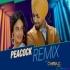Peacock Remix DJ Chirag Dubai