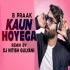 Kaun Hoyega (Punjabi Remix) DJ Nitish Gulyani