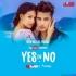 YES OR NO - JASS MANAK (REMIX) - DJ RINK x DJ VAIBHAV