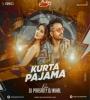 Kurta Pajama - Remix - DJ Prasad x DJ Nihal
