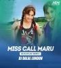 Miss Call Mara Taru Kiss Debu Kaho Remix Dj Dalal London