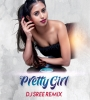 Pretty Girl Remix (Maggie Lindemann) DJ Sree