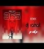 365 (Remix) DJ Rahat n DJ Pinku