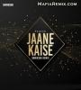 Jaane Kaise - Raqeeb (Remix) - Snwikshk