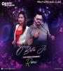 O Beta Ji (Club Mix) DJ Vaggy X Somairah Mp3 Song