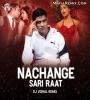 Nachange Sari Raat (Remix) DJ Vishal
