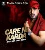 Care Ni Karda (Remix) - DJ Akbar Sami