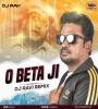O Beta Ji (Remix) - Dj Ravi