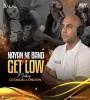 Nayan Ne Band Vs Get Low (Mashup) - DJ Dalal London
