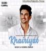 Khairiyat (Birthday Special Mix) - Nash x Kabira Remix