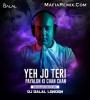 Yeh Jo Teri Payalon Ki Chan Chan (Brazilian Beats Mix) - DJ Dalal London