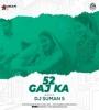 52 Gaj Ka Daman (Remix) - DJ Suman S