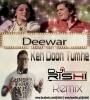 Keh Doon Tumhe (Remix) - DJ Rishi