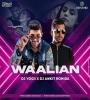 Waalian (Remix) - Dj Yogii X Dj Ankit Rohida
