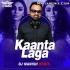 Kanta Laga (Club Remix) - DJ Manish