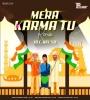 Mera Karma Tu (Republic Day Special Remix) - DJ SD