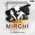 Mirchi Lagi Toh (Tapori Mix) - DJ NARESH NRS
