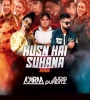 Husn Hai Suhana (Remix) - DJ Akiraa X Audio Punditz