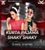 Kurta Pajama Vs Shaky Shaky (Remix) DJ ANGLE x DJ SKYYREX
