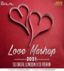 Love Mashup - DJ Dalal London x DJ Rehan