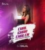 Chal Ghar Chalen (Female Version) - DJ Dalal London