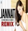 Jannat - B Praak (Remix) - DJ Chirag Dubai X DJ Goddess