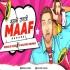 Mujhko Rana Ji Maaf Karna (Remix) Ronald James X Dj Kalpesh