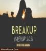 Breakup Mashup 2k21 Remix - DIP SR X VDJ Jakaria