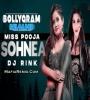 Sohnea - Miss Pooja Ft. Millind Gaba (Remix) - DJ Rink x DJ V-Key