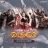 Its The Time To Disco (Remix) - Dj Taz x Dj Abhik