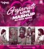 Gujrati Love Mashup - DJ King Remix