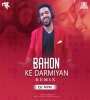Bahon Ke Darmiyan (Remix) - DJ NYK