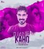 Kaho Na Kaho (Remix) - DJ Krish PBR