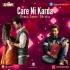 Care Ni Karda (Remix) - Samir Dhrolia