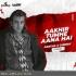 Aakhir Tumhe Aana (Remix) - Partha X Cherry