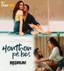 Honthon Pe Bas (Redrum Remix) - Dj Shabster