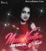 Naa Kajre Ki Dhar (Recreated Mix) DJ Dalal London ft. Rashmi Rani