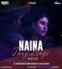 Naina Thug Lenge (Remix) - DJ AR Brothers X DJ Khalid n Sagar Kadam