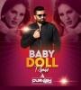 Baby Doll (Remix) - DJ Purvish