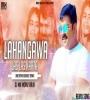 Lahangwa Las Las Karta (EDM DROP BASS Remix) DJ MONU RAJA