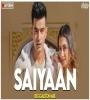 Saiyaan - Jass Manak (Reggaeton Mix) - DJ Ravish x DJ Chico