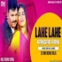 Lahe Lahe Rangab Rani (Hard EDM Holi Dance) REMIX2021 - Dj Monu Raja